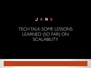 jana_tech_talk.001