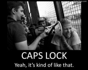 capslock_kind_like_that